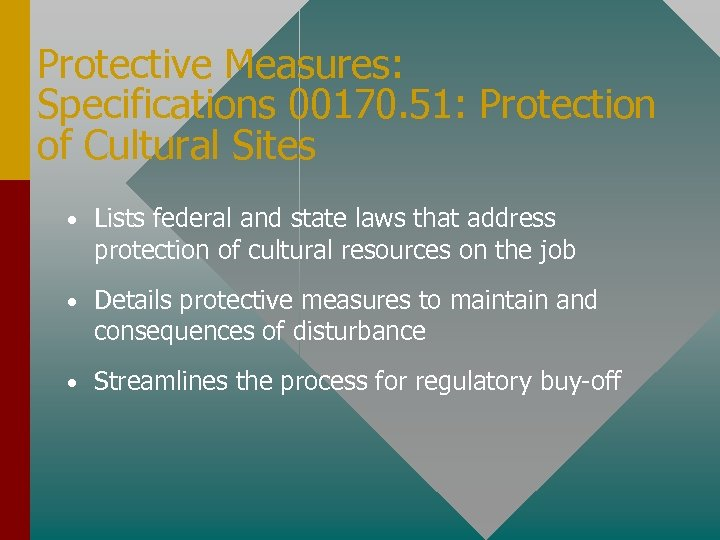 Protective Measures: Specifications 00170. 51: Protection of Cultural Sites • Lists federal and state