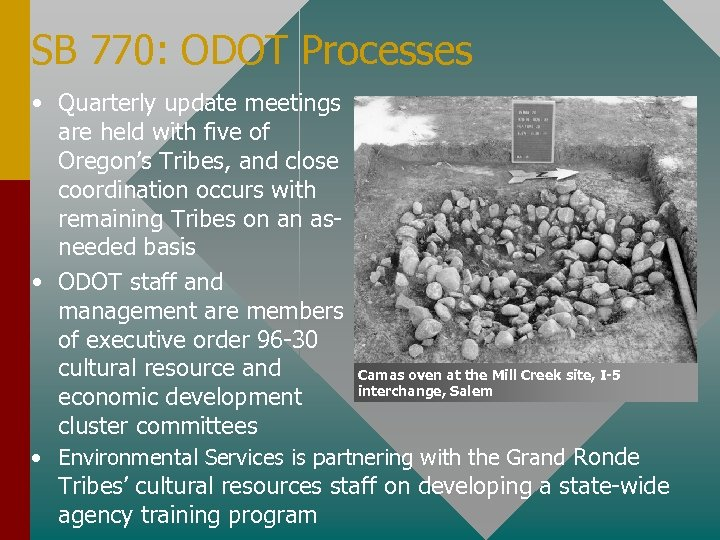 SB 770: ODOT Processes • Quarterly update meetings are held with five of Oregon's
