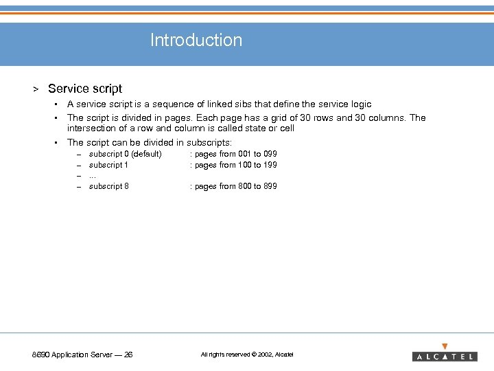Introduction > Service script • • • A service script is a sequence of