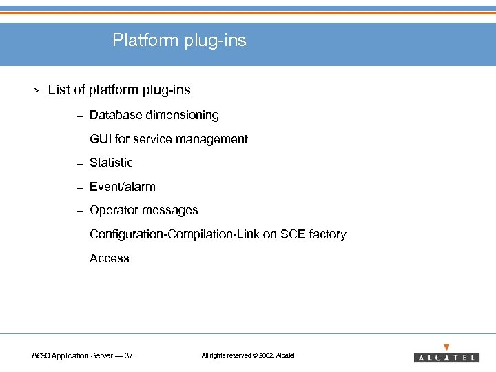 Platform plug-ins > List of platform plug-ins – Database dimensioning – GUI for service