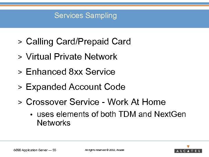 Services Sampling > Calling Card/Prepaid Card > Virtual Private Network > Enhanced 8 xx