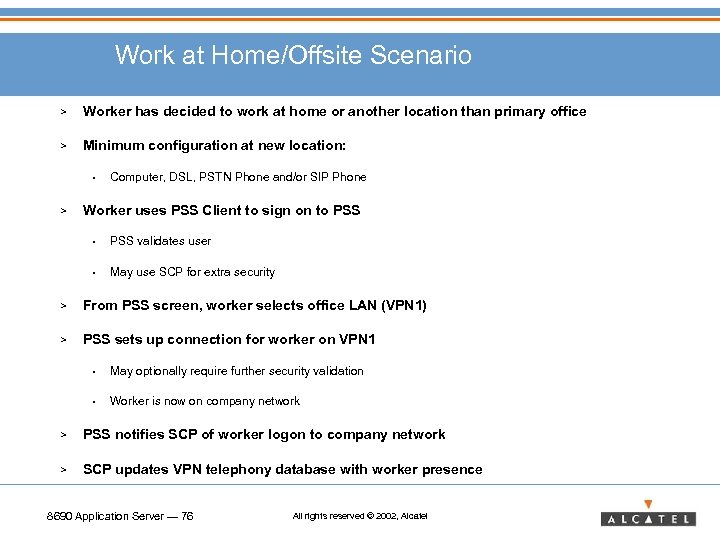 Work at Home/Offsite Scenario > Worker has decided to work at home or another