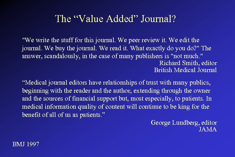 """The """"Value Added"""" Journal?"""