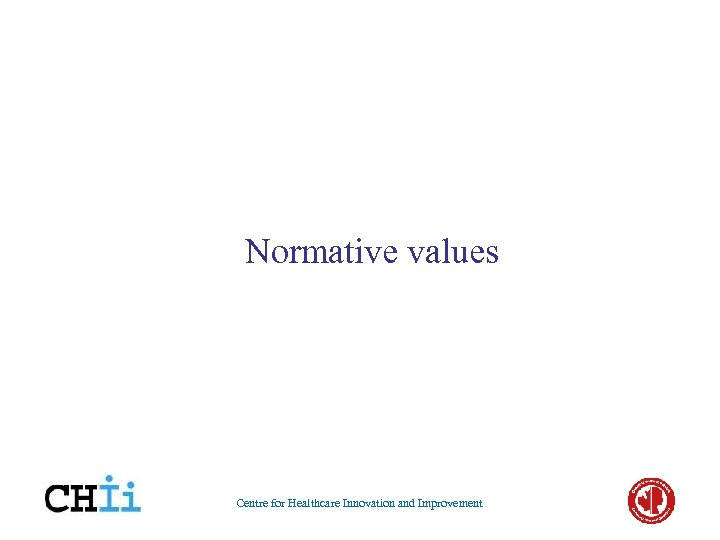 Normative values Centre for Healthcare Innovation and Improvement