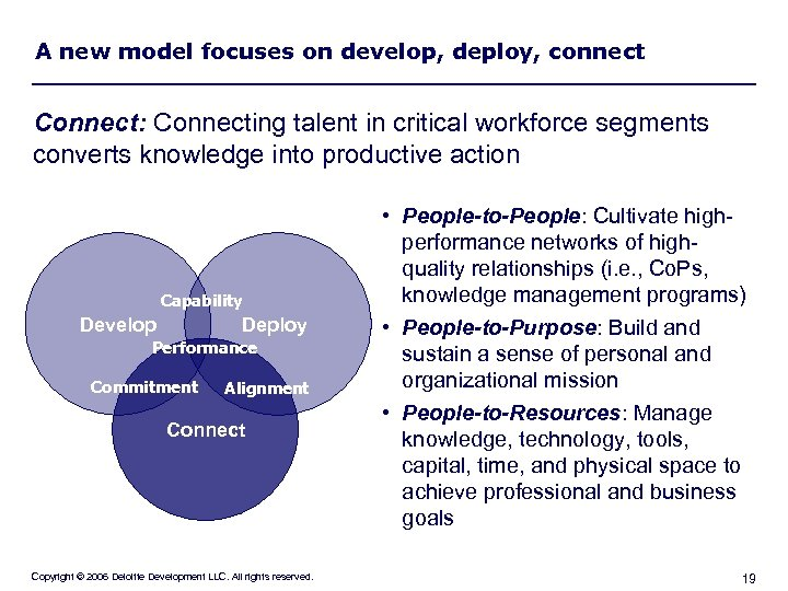 A new model focuses on develop, deploy, connect Connect: Connecting talent in critical workforce