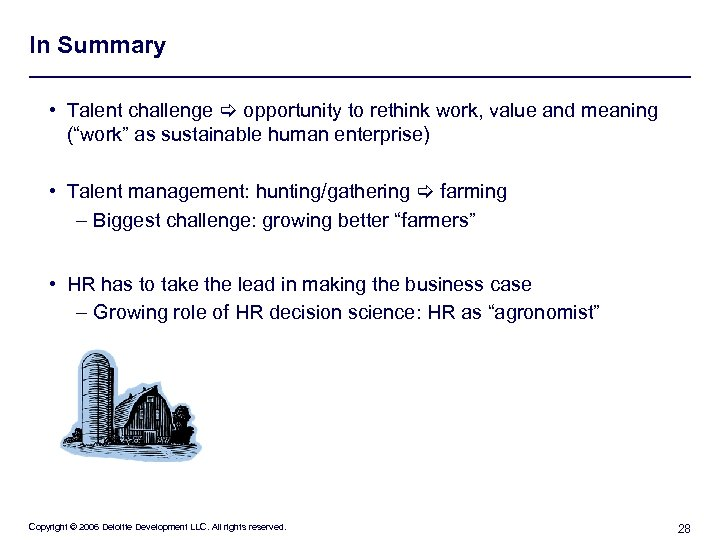 "In Summary • Talent challenge opportunity to rethink work, value and meaning (""work"" as"
