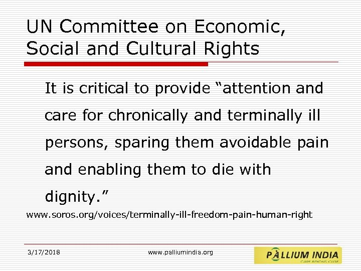 "UN Committee on Economic, Social and Cultural Rights It is critical to provide ""attention"