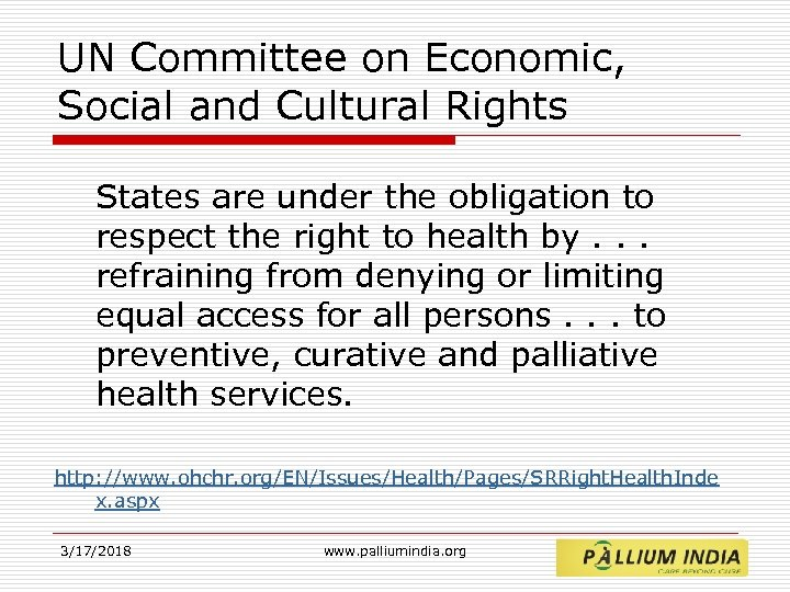 UN Committee on Economic, Social and Cultural Rights States are under the obligation to