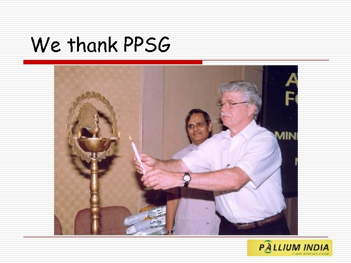 We thank PPSG