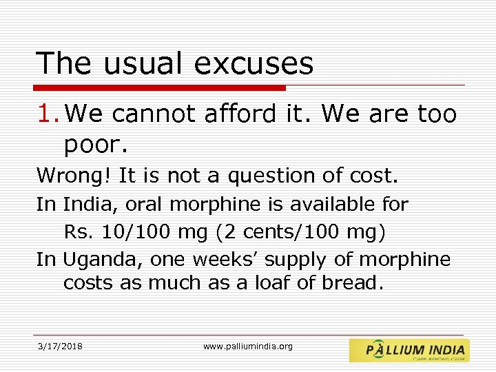 The usual excuses 1. We cannot afford it. We are too poor. Wrong! It