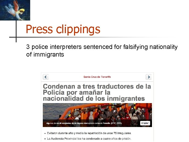Press clippings 3 police interpreters sentenced for falsifying nationality of immigrants © Intercultural Studies