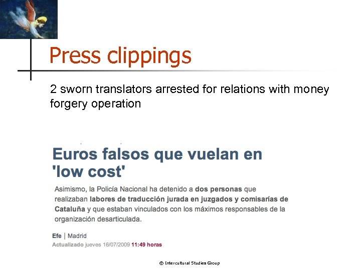 Press clippings 2 sworn translators arrested for relations with money forgery operation © Intercultural