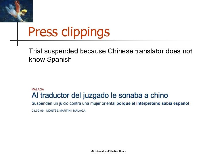Press clippings Trial suspended because Chinese translator does not know Spanish © Intercultural Studies