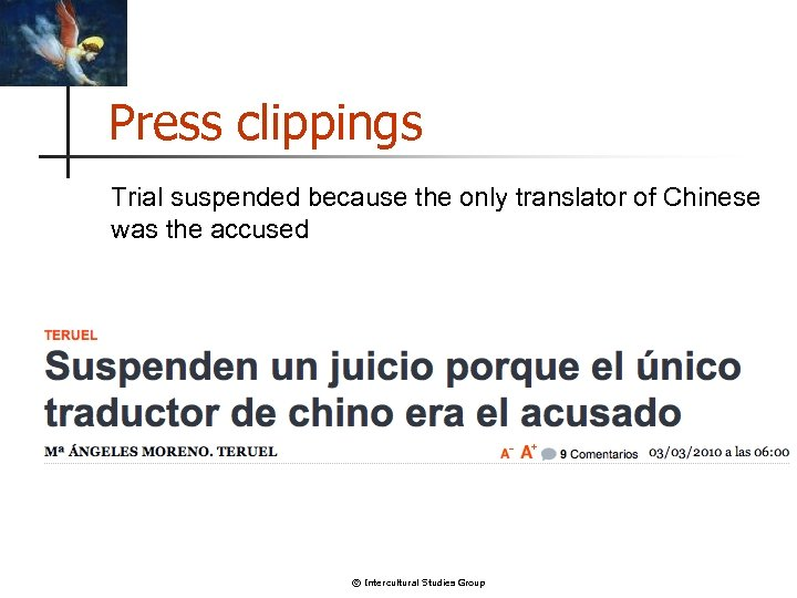 Press clippings Trial suspended because the only translator of Chinese was the accused ©