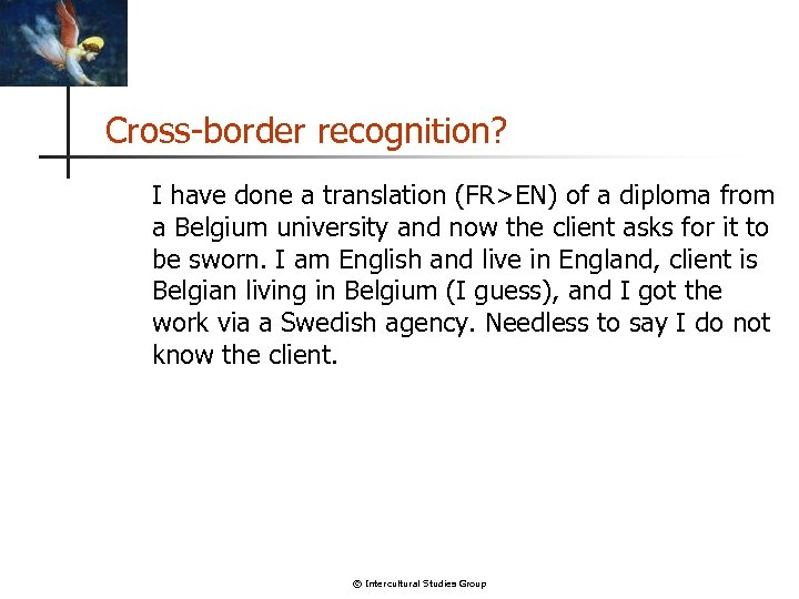Cross-border recognition? I have done a translation (FR>EN) of a diploma from a Belgium