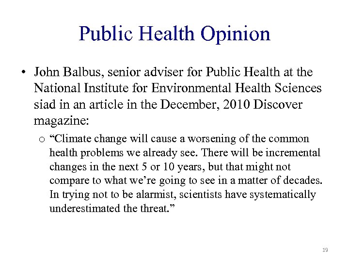 Public Health Opinion • John Balbus, senior adviser for Public Health at the National