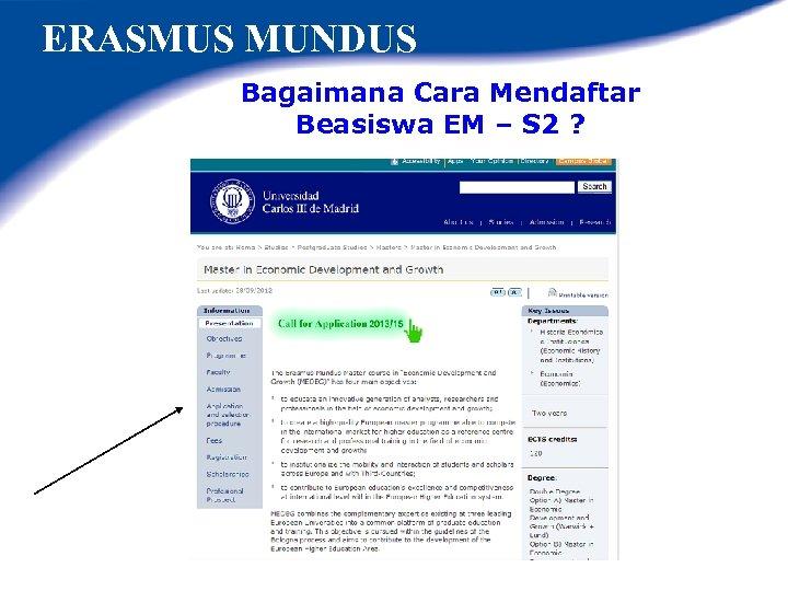 ERASMUS MUNDUS Bagaimana Cara Mendaftar Beasiswa EM – S 2 ?
