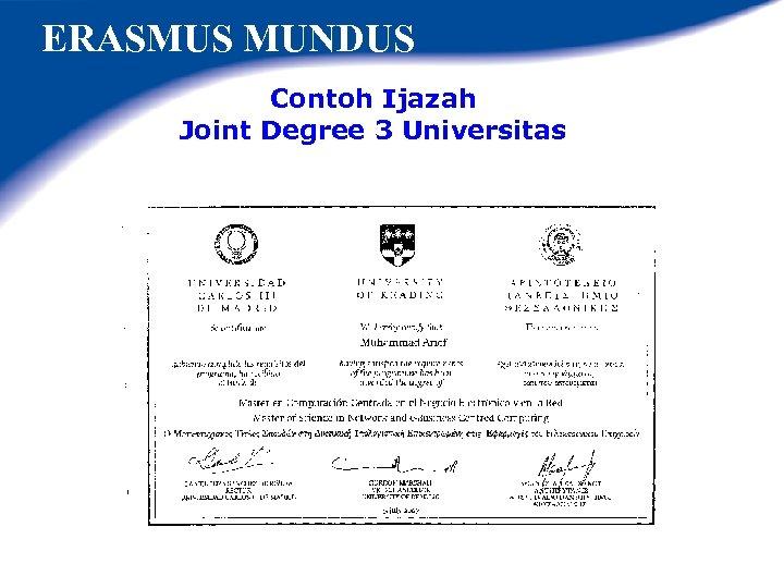 ERASMUS MUNDUS Contoh Ijazah Joint Degree 3 Universitas