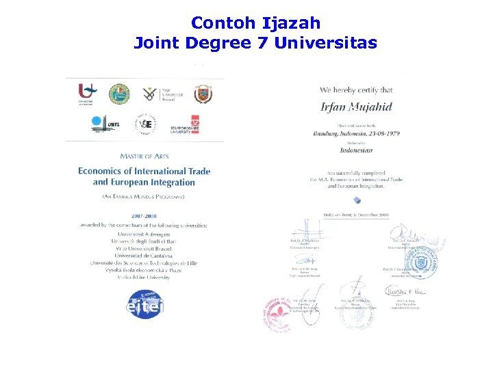Contoh Ijazah Joint Degree 7 Universitas