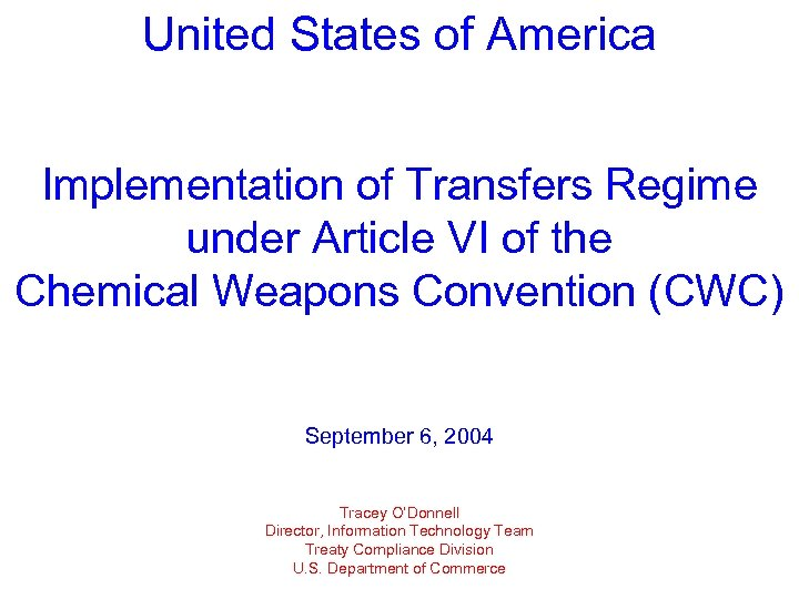 United States of America Implementation of Transfers Regime under Article VI of the Chemical