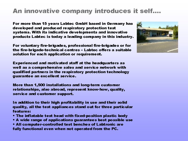 An innovative company introduces it self. . For more than 15 years Labtec Gmb.