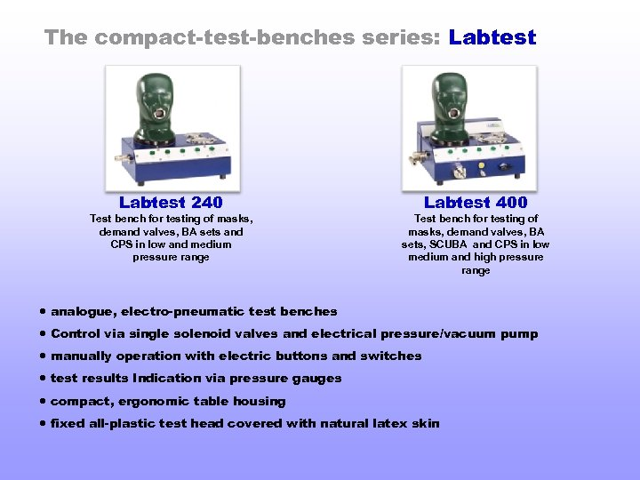 The compact-test-benches series: Labtest 240 Test bench for testing of masks, demand valves, BA