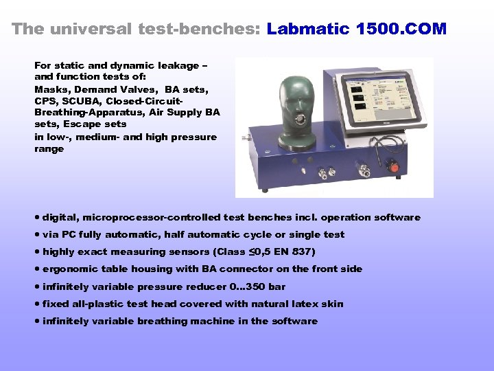 The universal test-benches: Labmatic 1500. COM For static and dynamic leakage – and function