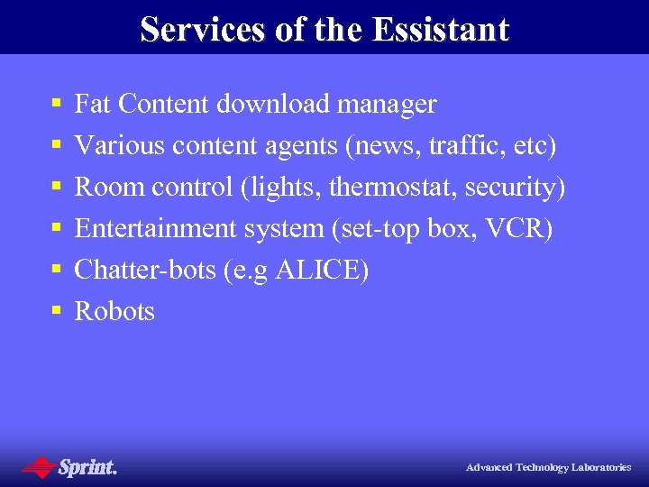 Services of the Essistant § § § Fat Content download manager Various content agents