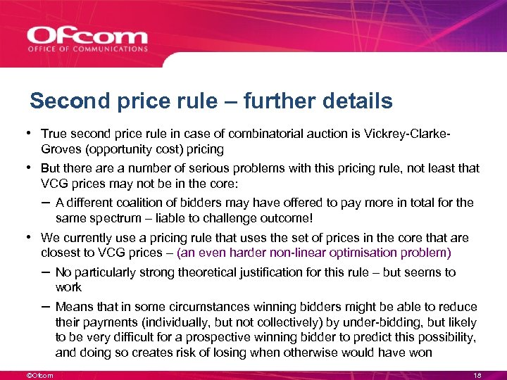 Second price rule – further details • True second price rule in case of