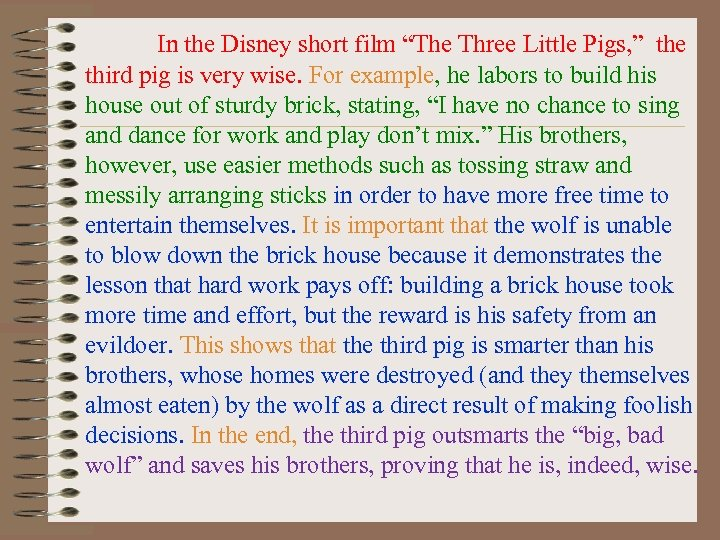 """In the Disney short film """"The Three Little Pigs, """" the third pig is"""