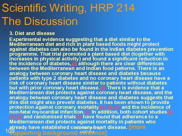 n n Scientific Writing, HRP 214 The Discussion 3. Diet and disease Experimental evidence