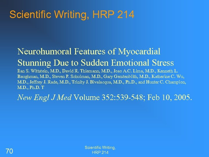 Scientific Writing, HRP 214 Neurohumoral Features of Myocardial Stunning Due to Sudden Emotional Stress