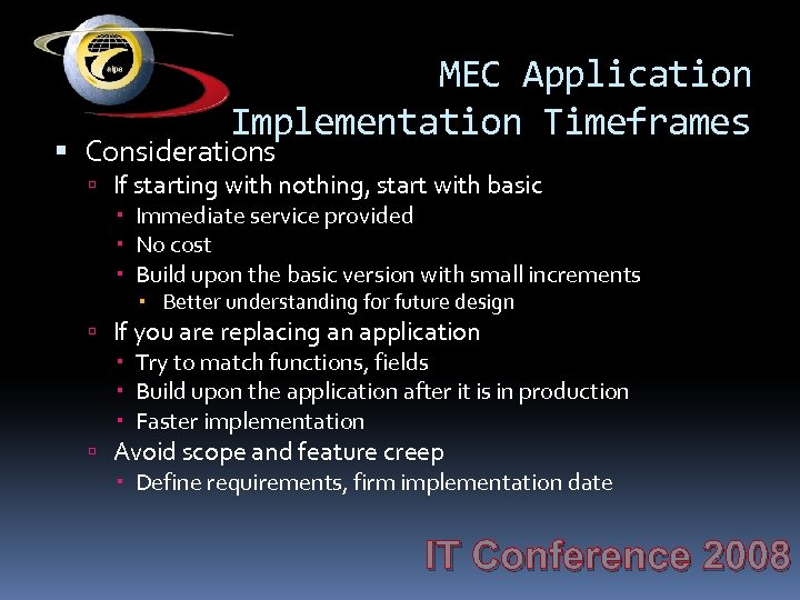 MEC Application Implementation Timeframes Considerations If starting with nothing, start with basic Immediate service
