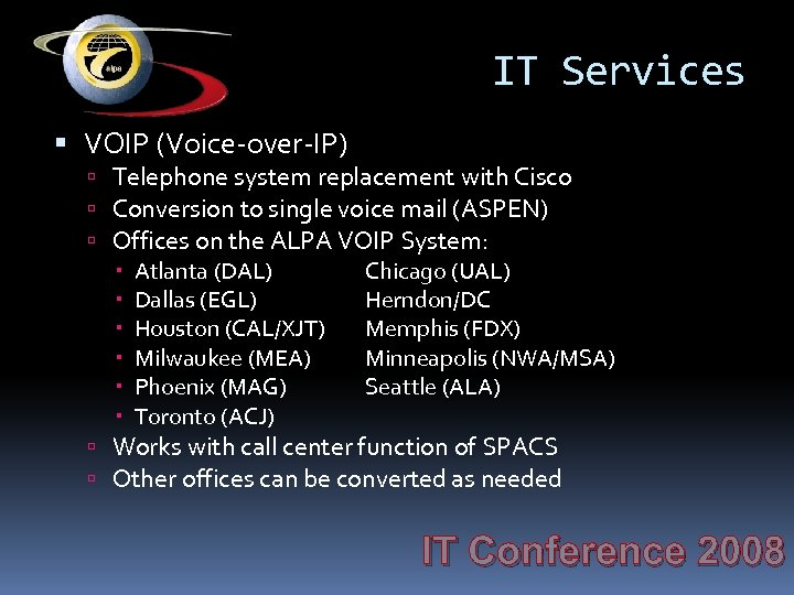 IT Services VOIP (Voice-over-IP) Telephone system replacement with Cisco Conversion to single voice mail
