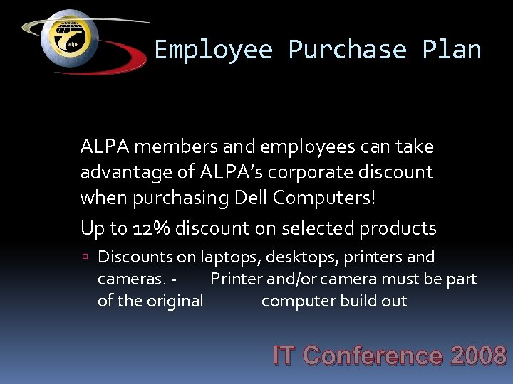 Employee Purchase Plan ALPA members and employees can take advantage of ALPA's corporate discount