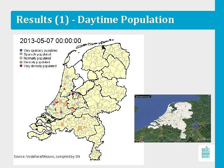 Results (1) - Daytime Population Source: Vodafone/Mezuro, compiled by SN