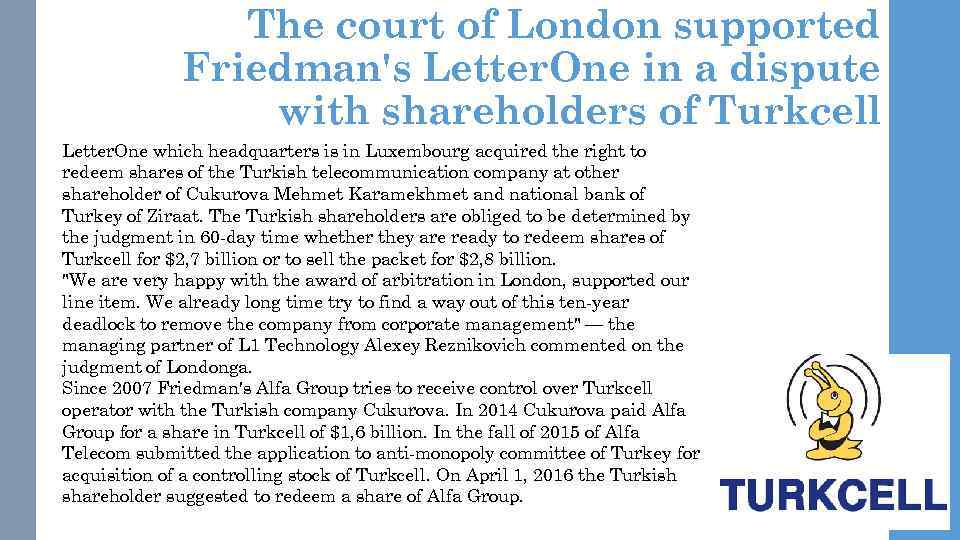 The court of London supported Friedman's Letter. One in a dispute with shareholders of