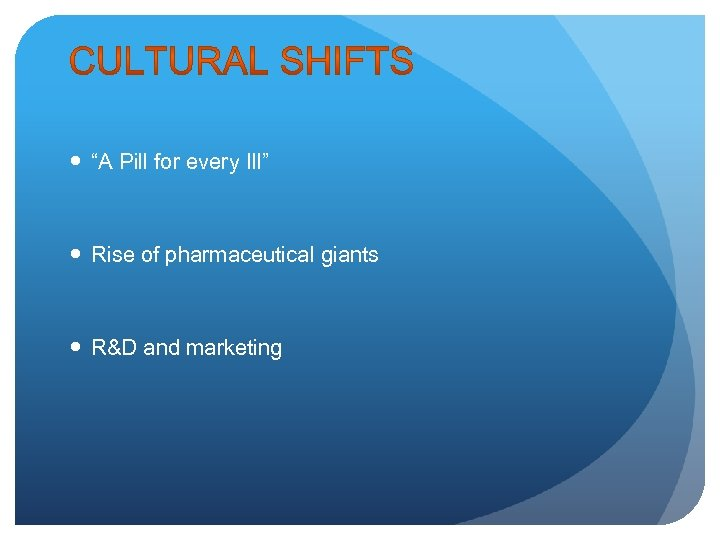 """""""A Pill for every Ill"""" Rise of pharmaceutical giants R&D and marketing"""