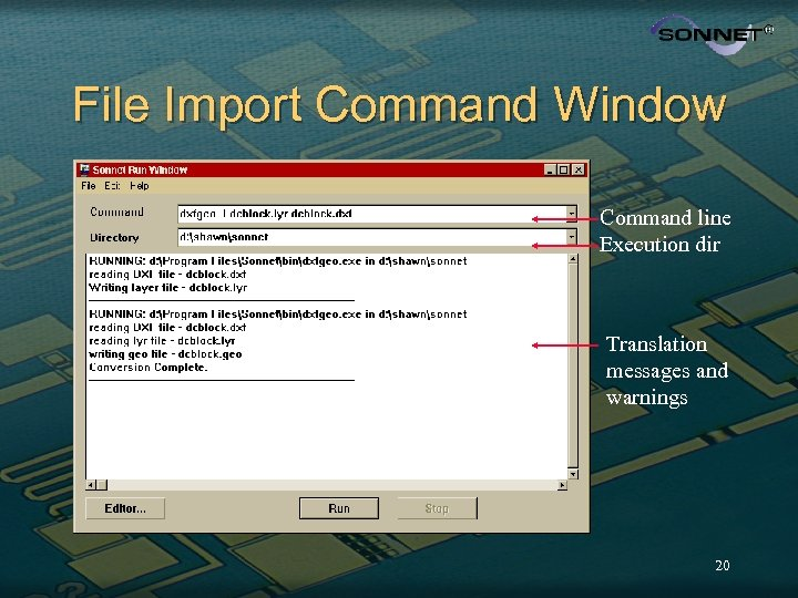 File Import Command Window Command line Execution dir Translation messages and warnings 20