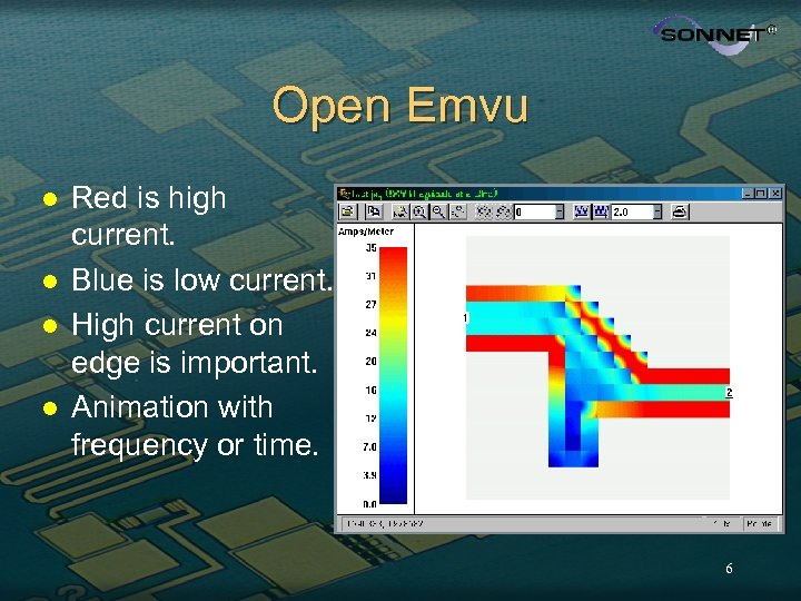 Open Emvu l l Red is high current. Blue is low current. High current