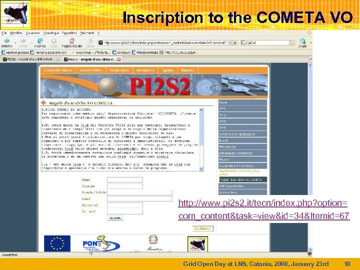 Inscription to the COMETA VO http: //www. pi 2 s 2. it/tecn/index. php? option=