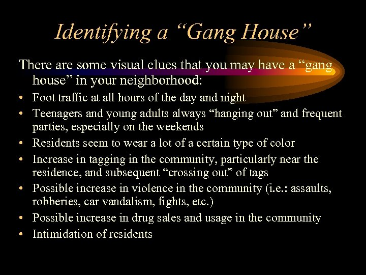"""Identifying a """"Gang House"""" There are some visual clues that you may have a"""