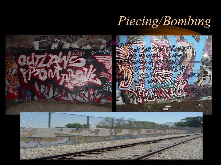 Piecing/Bombing