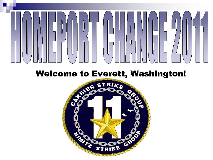 Welcome to Everett, Washington!