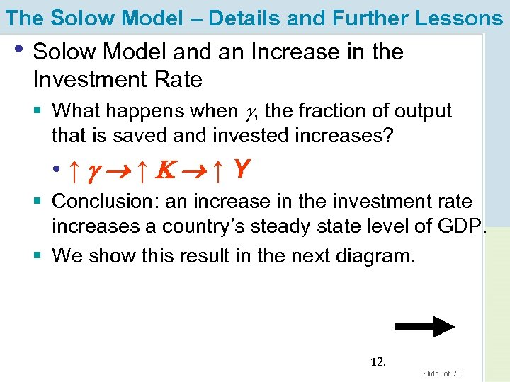 The Solow Model – Details and Further Lessons • Solow Model and an Increase