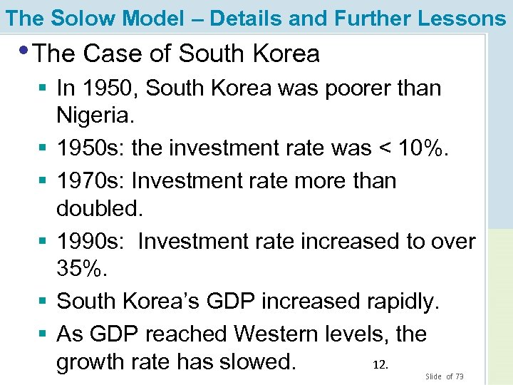 The Solow Model – Details and Further Lessons • The Case of South Korea