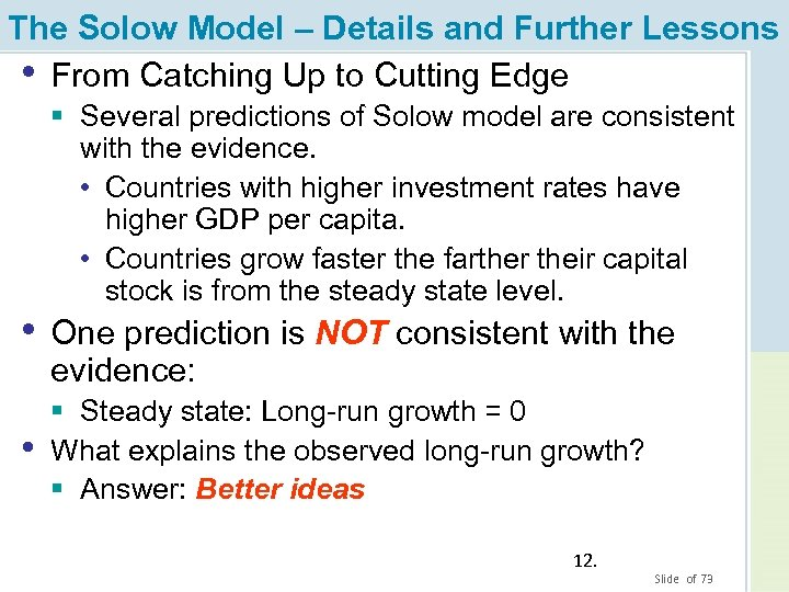 The Solow Model – Details and Further Lessons • From Catching Up to Cutting