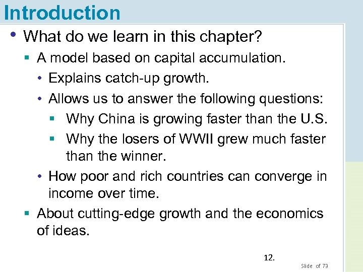 Introduction • What do we learn in this chapter? § A model based on