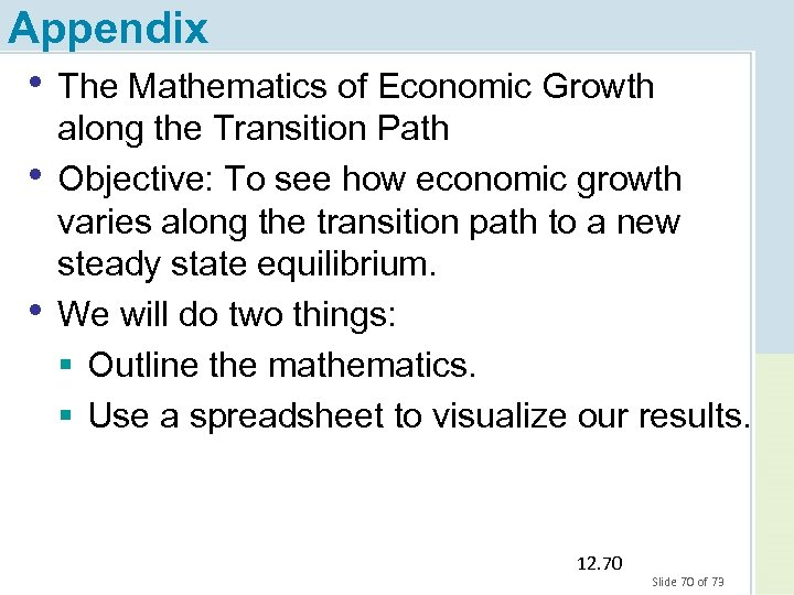 Appendix • The Mathematics of Economic Growth • • along the Transition Path Objective: