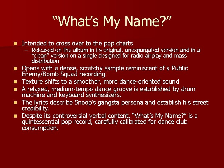 """What's My Name? "" n Intended to cross over to the pop charts n"